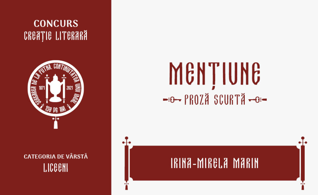 Irina-Mirela Marin, Mențiune, Concursul de creație literară - proză scurtă, liceeni