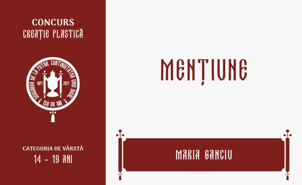 Maria Ganciu, Mențiune, Concursul de creație plastică, 14 – 19 ani