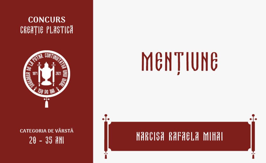 Narcisa Rafaela Mihai, Mențiune, Concursul de creație plastică, 20 – 35 ani